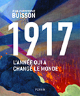 1917, l'année qui a changé le monde