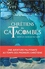 chretiens-des-catacombes