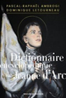 Dictionnaire-encyclopedique-de-Jeanne-d-Arc