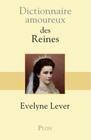 Dictionnaire-amoureux-des-reines_couv