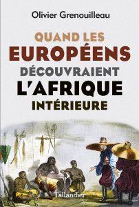 Quand les europeens decouvraient Afrique interieure-crg.indd