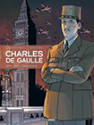 Charles de Gaulle - tome 3