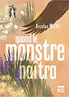 quand-le-monstre-naitra