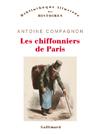 Les chiffonniers de Paris - Antoine Compagnon