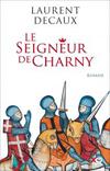 Decaux_Laurent_Le_Seigneur_de_Charny_couverture-192x300